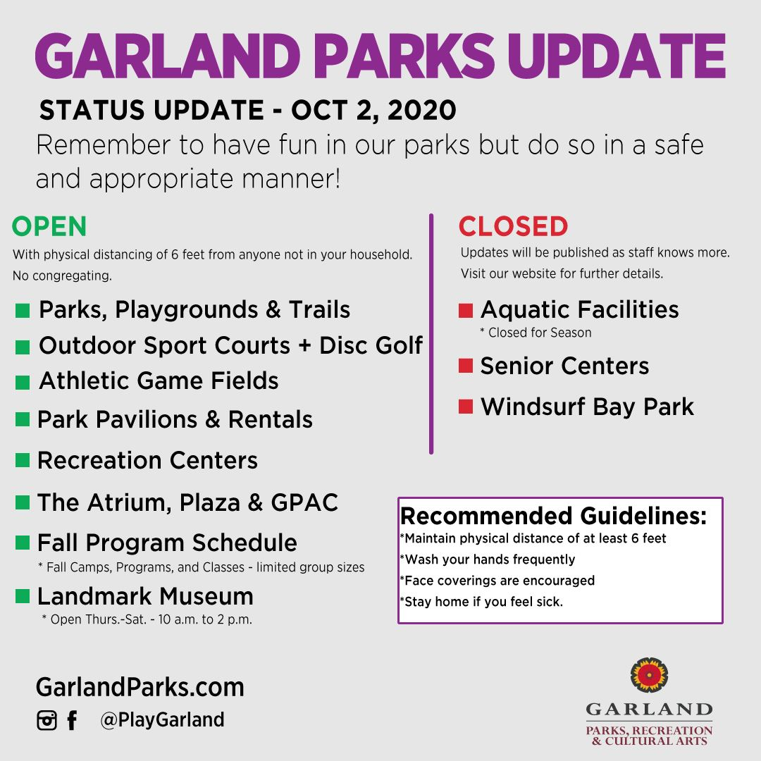 Garland Parks, Recreation, & Cultural Arts System Update as of Oct 2, 2020
